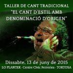13 de juny – Taller de cant  tradicional – El cant d'estil amb denominació d'origen